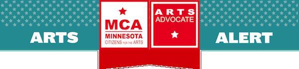 Arts Alert: MCA, Minnesota Citizens for the Arts. Arts Advocate.