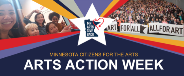 MN Arts Give Back. Minnesota Citizens for the Arts Arts Action Week.