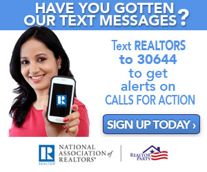 Text REALTORS to 30644 to get alerts on calls for action